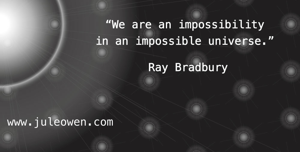 raybradburyquote-impossibleuniverse
